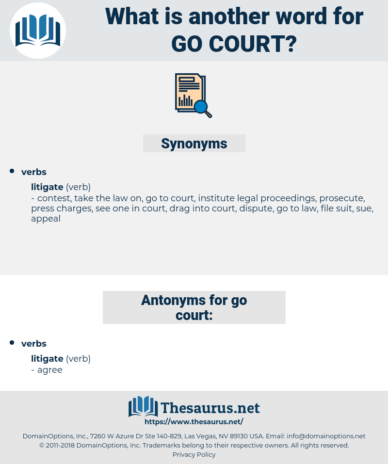 go court, synonym go court, another word for go court, words like go court, thesaurus go court