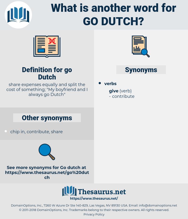 go Dutch, synonym go Dutch, another word for go Dutch, words like go Dutch, thesaurus go Dutch