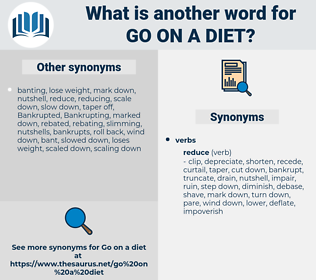 go on a diet, synonym go on a diet, another word for go on a diet, words like go on a diet, thesaurus go on a diet