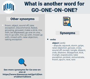 go one on one, synonym go one on one, another word for go one on one, words like go one on one, thesaurus go one on one