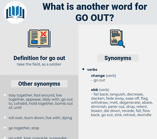 go out, synonym go out, another word for go out, words like go out, thesaurus go out