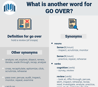 go over, synonym go over, another word for go over, words like go over, thesaurus go over