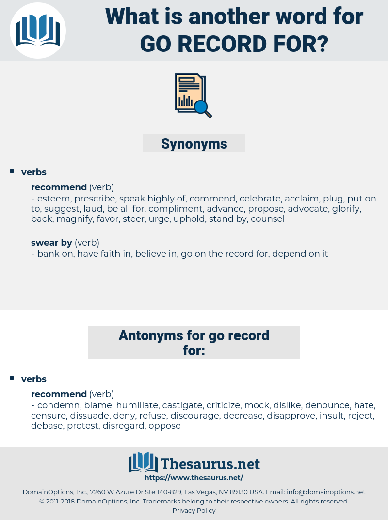 go record for, synonym go record for, another word for go record for, words like go record for, thesaurus go record for