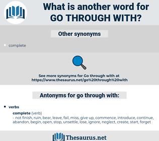 go through with, synonym go through with, another word for go through with, words like go through with, thesaurus go through with