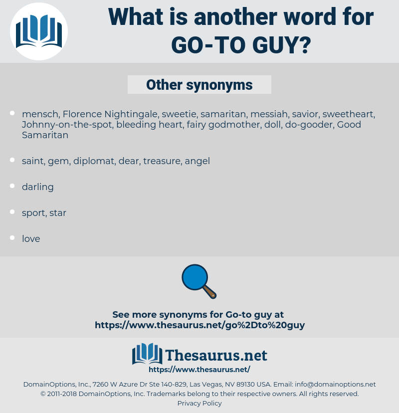 go-to guy, synonym go-to guy, another word for go-to guy, words like go-to guy, thesaurus go-to guy
