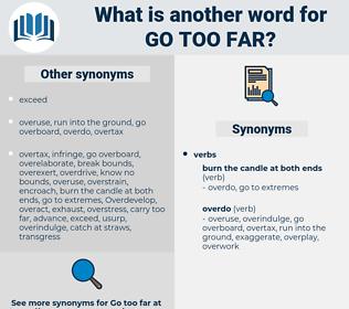 go too far, synonym go too far, another word for go too far, words like go too far, thesaurus go too far
