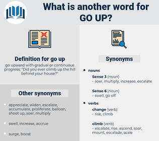 go up, synonym go up, another word for go up, words like go up, thesaurus go up