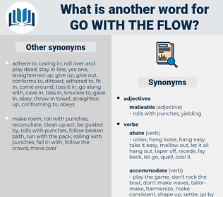 go with the flow, synonym go with the flow, another word for go with the flow, words like go with the flow, thesaurus go with the flow