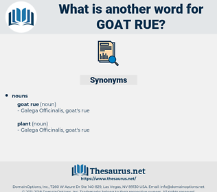 goat rue, synonym goat rue, another word for goat rue, words like goat rue, thesaurus goat rue