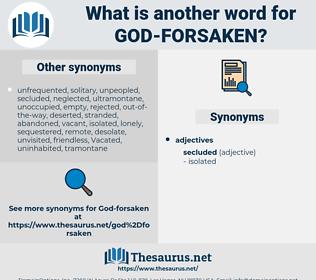 God-forsaken, synonym God-forsaken, another word for God-forsaken, words like God-forsaken, thesaurus God-forsaken