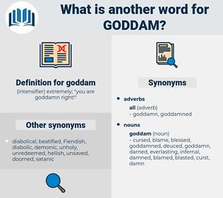 goddam, synonym goddam, another word for goddam, words like goddam, thesaurus goddam