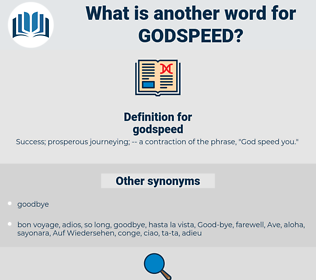 godspeed, synonym godspeed, another word for godspeed, words like godspeed, thesaurus godspeed