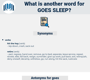 goes sleep, synonym goes sleep, another word for goes sleep, words like goes sleep, thesaurus goes sleep