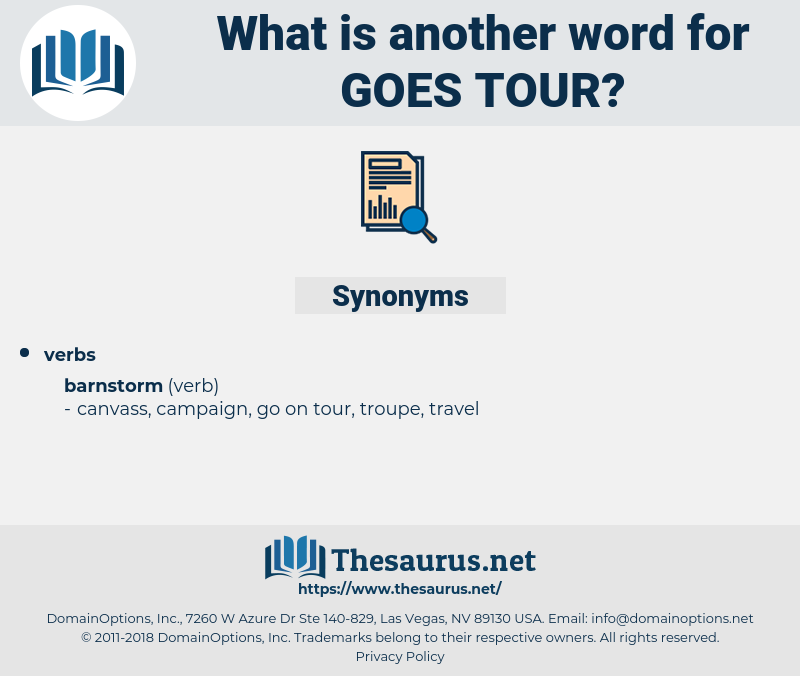 goes tour, synonym goes tour, another word for goes tour, words like goes tour, thesaurus goes tour