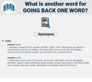going back one word, synonym going back one word, another word for going back one word, words like going back one word, thesaurus going back one word