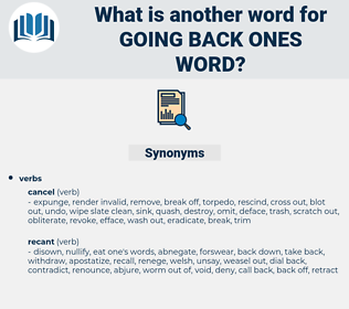 going back ones word, synonym going back ones word, another word for going back ones word, words like going back ones word, thesaurus going back ones word
