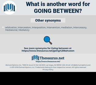 going between, synonym going between, another word for going between, words like going between, thesaurus going between