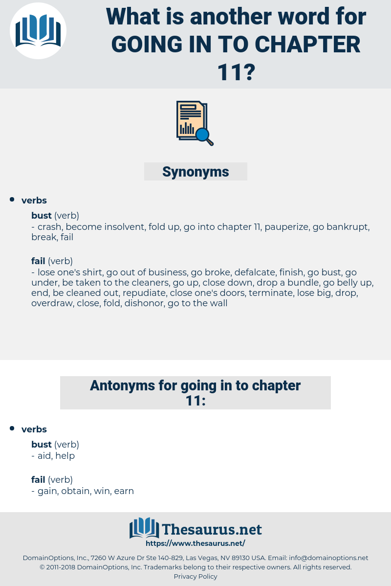 going in to chapter 11, synonym going in to chapter 11, another word for going in to chapter 11, words like going in to chapter 11, thesaurus going in to chapter 11