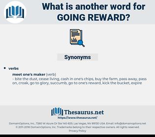 going reward, synonym going reward, another word for going reward, words like going reward, thesaurus going reward