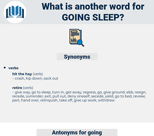 going sleep, synonym going sleep, another word for going sleep, words like going sleep, thesaurus going sleep