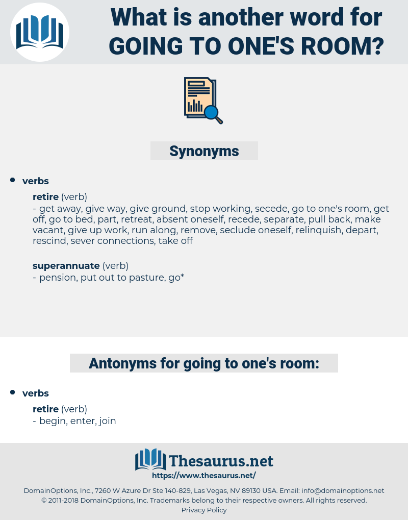 going to one's room, synonym going to one's room, another word for going to one's room, words like going to one's room, thesaurus going to one's room