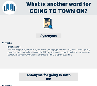 going to town on, synonym going to town on, another word for going to town on, words like going to town on, thesaurus going to town on