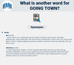 going town, synonym going town, another word for going town, words like going town, thesaurus going town
