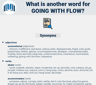 going with flow, synonym going with flow, another word for going with flow, words like going with flow, thesaurus going with flow