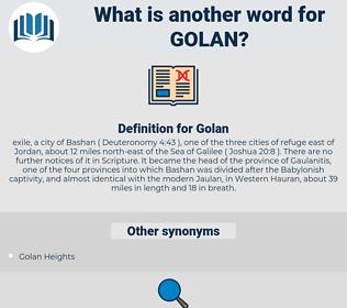 Golan, synonym Golan, another word for Golan, words like Golan, thesaurus Golan