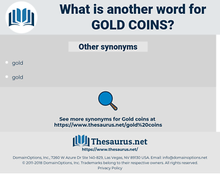 gold coins, synonym gold coins, another word for gold coins, words like gold coins, thesaurus gold coins