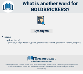 goldbrickers, synonym goldbrickers, another word for goldbrickers, words like goldbrickers, thesaurus goldbrickers