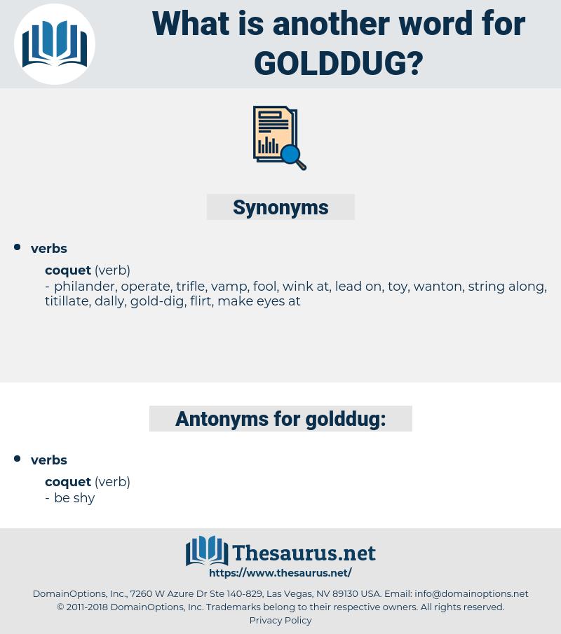 golddug, synonym golddug, another word for golddug, words like golddug, thesaurus golddug