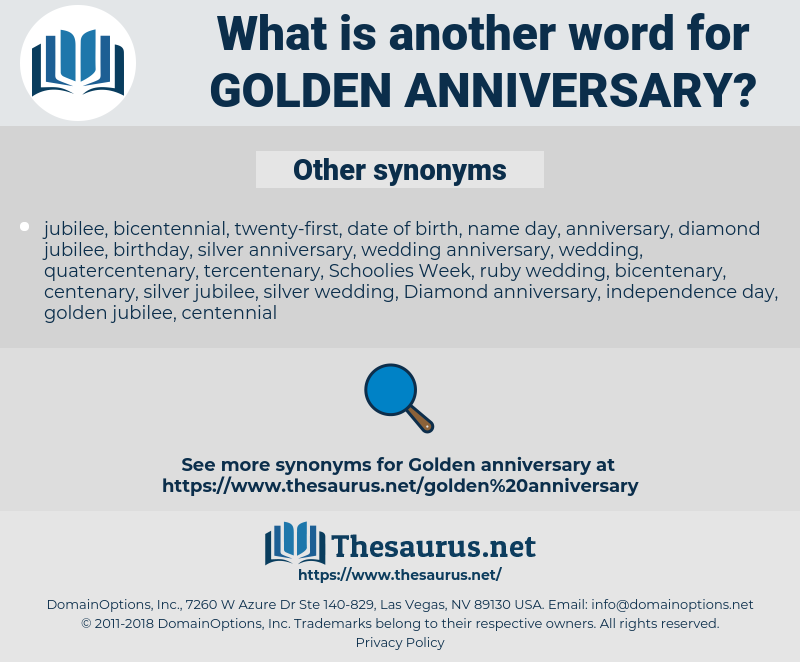 golden anniversary, synonym golden anniversary, another word for golden anniversary, words like golden anniversary, thesaurus golden anniversary