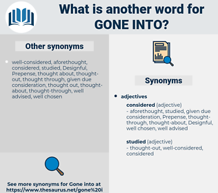 gone into, synonym gone into, another word for gone into, words like gone into, thesaurus gone into