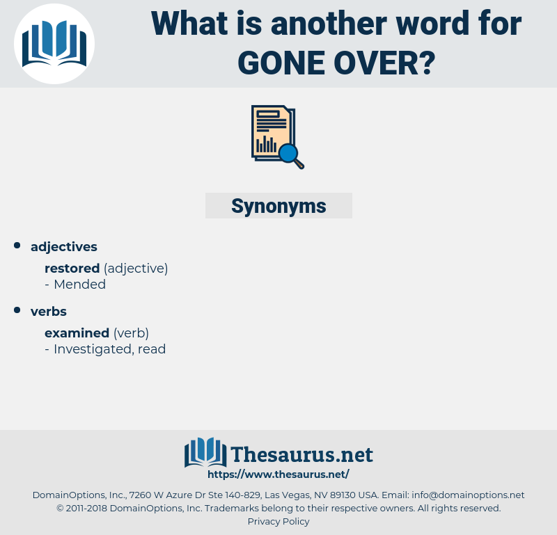 gone over, synonym gone over, another word for gone over, words like gone over, thesaurus gone over
