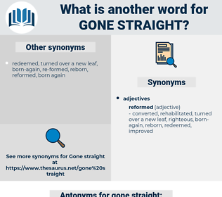 gone straight, synonym gone straight, another word for gone straight, words like gone straight, thesaurus gone straight