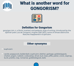 Gongorism, synonym Gongorism, another word for Gongorism, words like Gongorism, thesaurus Gongorism