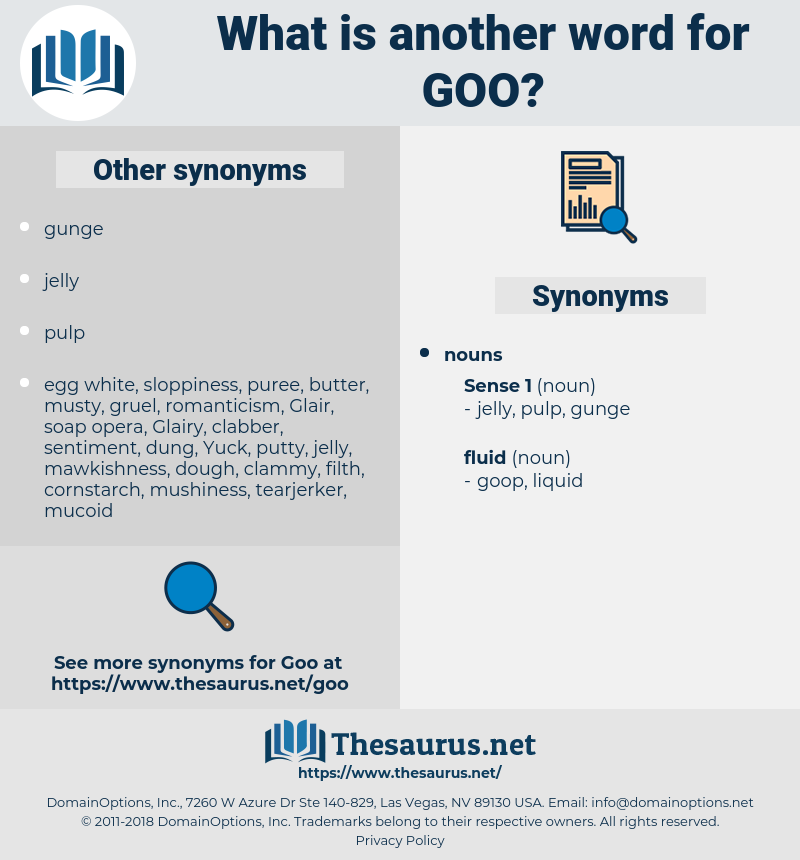 goo, synonym goo, another word for goo, words like goo, thesaurus goo