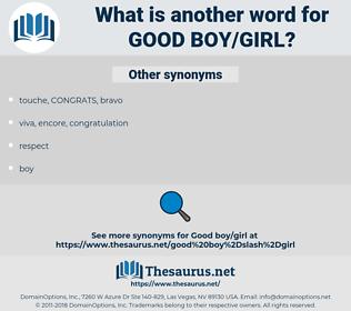 good boy/girl, synonym good boy/girl, another word for good boy/girl, words like good boy/girl, thesaurus good boy/girl