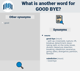 Good-bye, synonym Good-bye, another word for Good-bye, words like Good-bye, thesaurus Good-bye