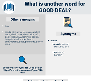 good deal, synonym good deal, another word for good deal, words like good deal, thesaurus good deal