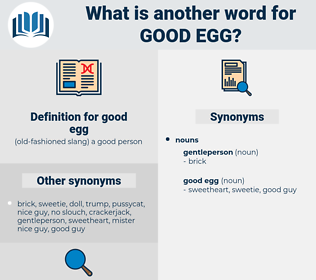 good egg, synonym good egg, another word for good egg, words like good egg, thesaurus good egg