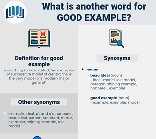 good example, synonym good example, another word for good example, words like good example, thesaurus good example