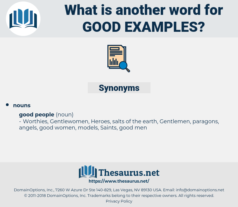 good examples, synonym good examples, another word for good examples, words like good examples, thesaurus good examples