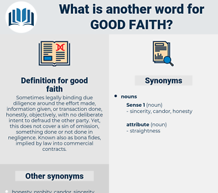 good faith, synonym good faith, another word for good faith, words like good faith, thesaurus good faith