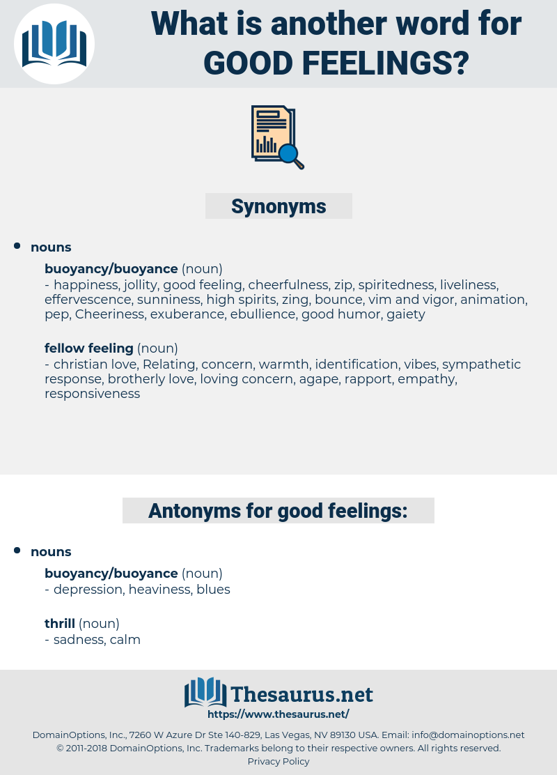 Synonyms for GOOD FEELINGS   Thesaurus.net