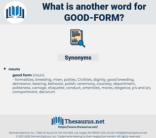 good form, synonym good form, another word for good form, words like good form, thesaurus good form