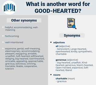good-hearted, synonym good-hearted, another word for good-hearted, words like good-hearted, thesaurus good-hearted
