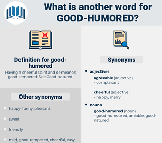 good humored, synonym good humored, another word for good humored, words like good humored, thesaurus good humored