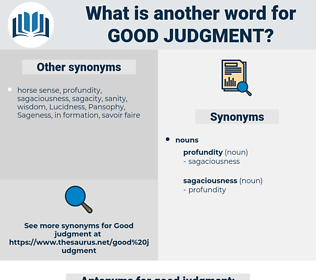 good judgment, synonym good judgment, another word for good judgment, words like good judgment, thesaurus good judgment